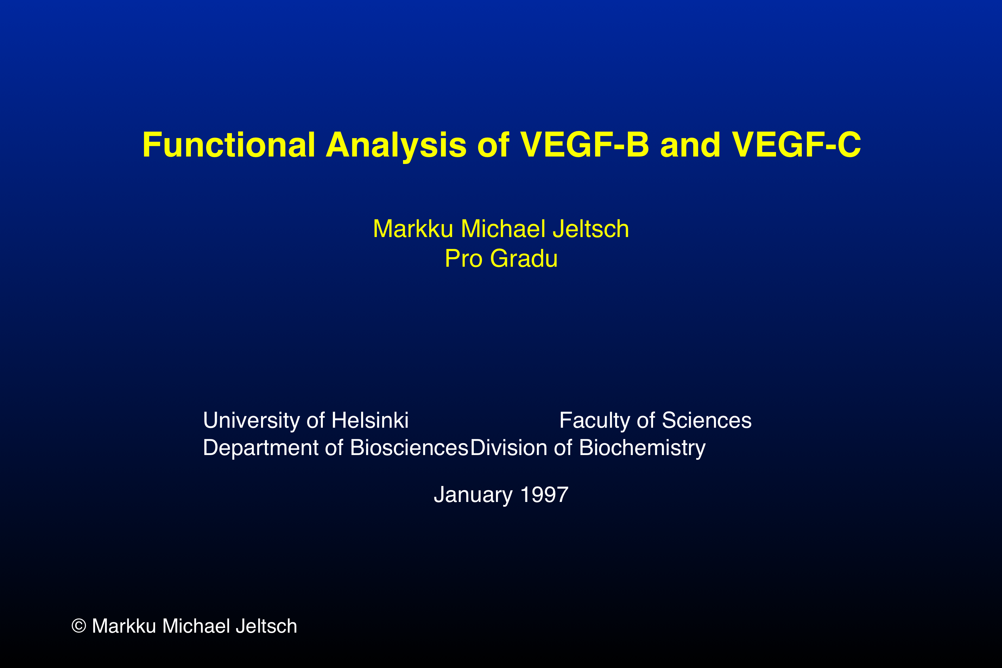 Title slide: Functional Analysis of VEGF-B and VEGF-C