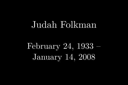 Judah Folkman 1933-2008